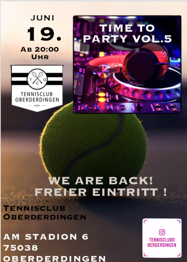 TIME TO PARTY VOL.5 19. Juni 20 UHR Tennisclub Oberderdingen