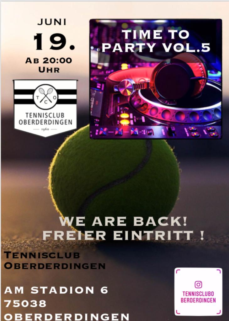 TIME TO PARTY VOL.5 19. Juni 20 UHR Tennisclub Oberderdingen